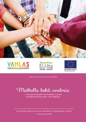 Matkalla kohti unelmia -raportin kansi, jossa 7 nuoren kädet pitävät toisistaan kiinni